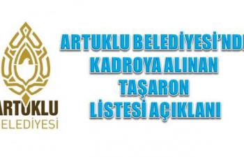 Artuklu Belediyesi'nde Kadroya alınan işçi listesi açıklandı