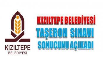 Kızıltepe Belediyesi taşeron sınav sonucu açıklandı