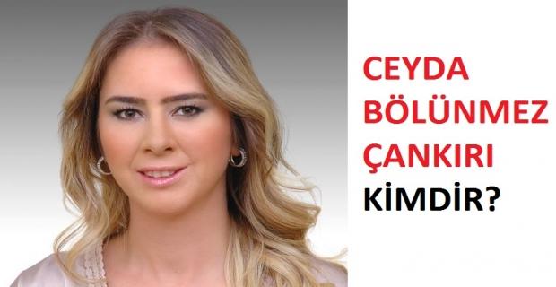 AK Parti'li Ceyda Bölünmez Kimdir?