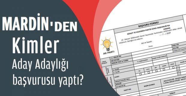 İşte AK Parti Aday Adayı Tam Listesi