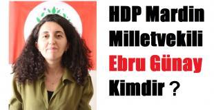 HDP Mardin Milletvekili Ebru Günay kimdir, nerelidir, kaç yaşında?