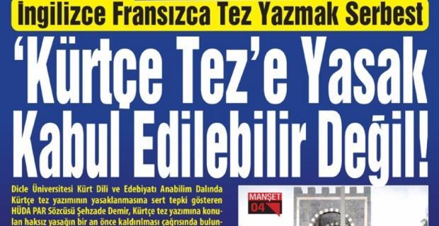 Hüda Par: Kürtçe Tez'e YASAK kabul edilebilir değil