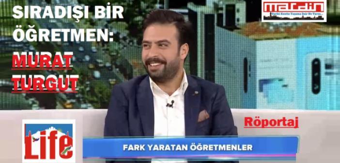 Sıra dışı bir öğretmen: Murat Turgut