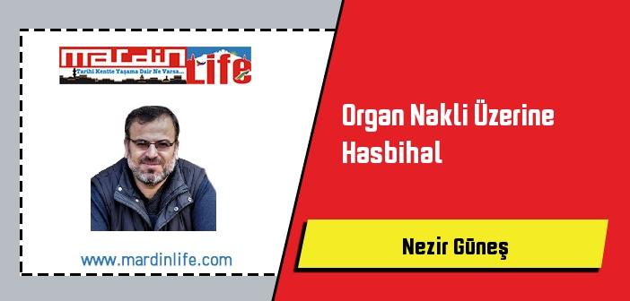 Organ Nakli Üzerine Hasbihal