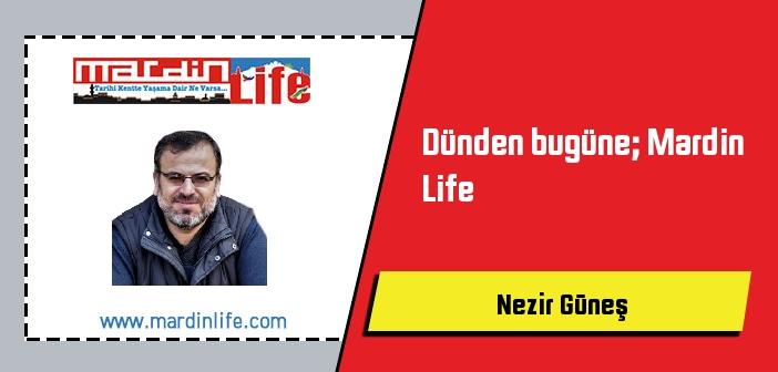 Dünden bugüne; Mardin Life