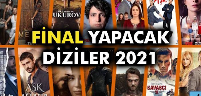 FİNAL YAPAN DİZİLER 2021 - Hangi Diziler Final Yaptı? (2021 Güncel Liste)