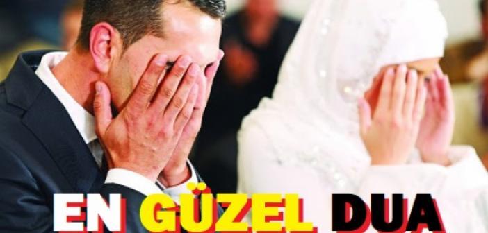 2021 Kız İsteme Duası /  Söz Kesme Duası / Nişan Duası / Gerdek Gecesi Duası