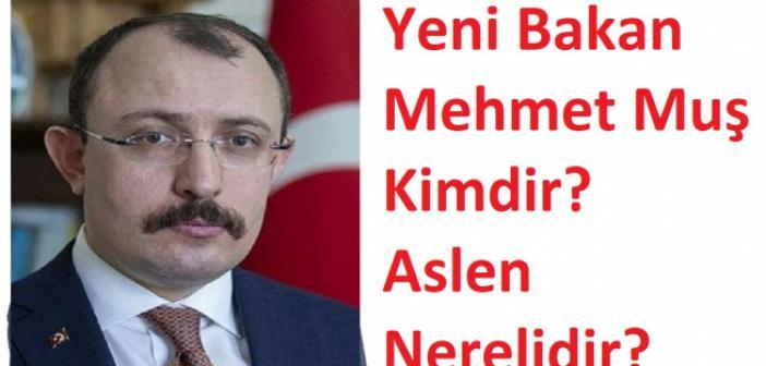 Mehmet Muş Kimdir? Yeni Bakan Mehmet Muş Aslen Nerelidir? Ticaret Bakanı Mehmet Muş  Kaç Yaşındadır?