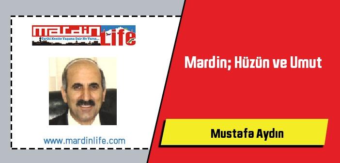 Mardin; Hüzün ve Umut