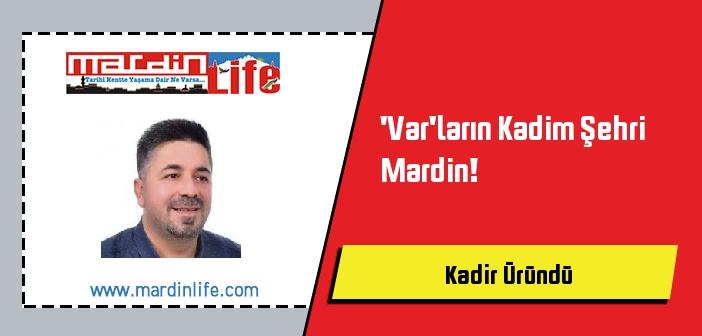 'Var'ların Kadim Şehri Mardin!