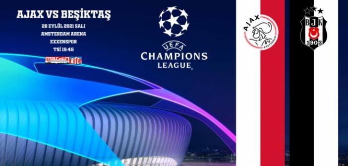 Ajax - Beşiktaş Şampiyonlar Ligi maçı ne zaman, hangi tarihte oynanacak?
