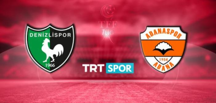 Denizlispor - Adanaspor maçı canlı izle   TRT Spor canlı yayın izle linki