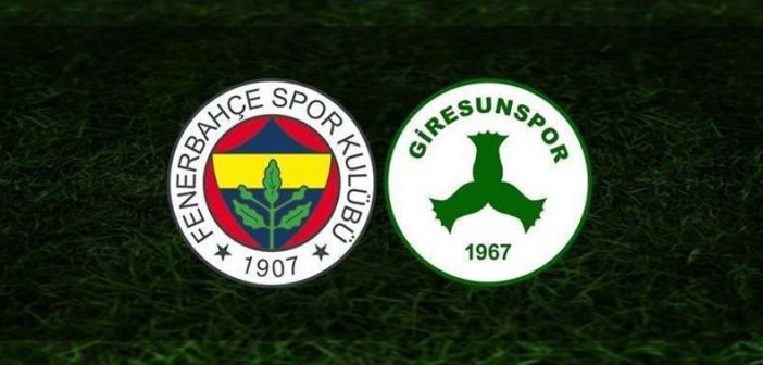 Fenerbahçe - Giresunspor Canlı izle! Fenerbahçe - Giresunspor maçı saat kaçta? Fenerbahçe - Giresunspor hangi kanalda? İşte, muhtemel 11'ler