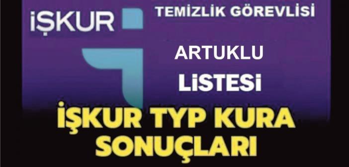 İşte Artuklu için İŞ-KUR Kurası ile çekilen Asil ve Yedek TYP Listesi