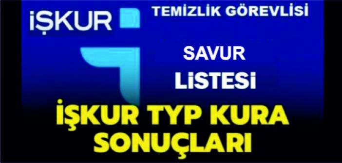 İşte Savur için İŞ-KUR Kurası ile çekilen Asil ve Yedek TYP Listesi
