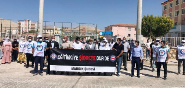 Mardin'de bir öğretmene yapılan sözlü ve fiziki saldırı kınandı