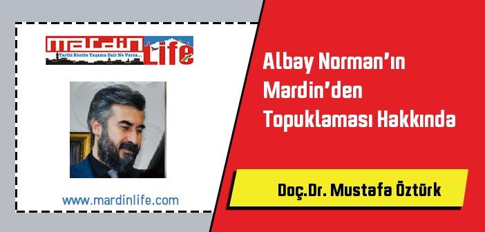 Albay Norman'ın Mardin'den Topuklaması Hakkında